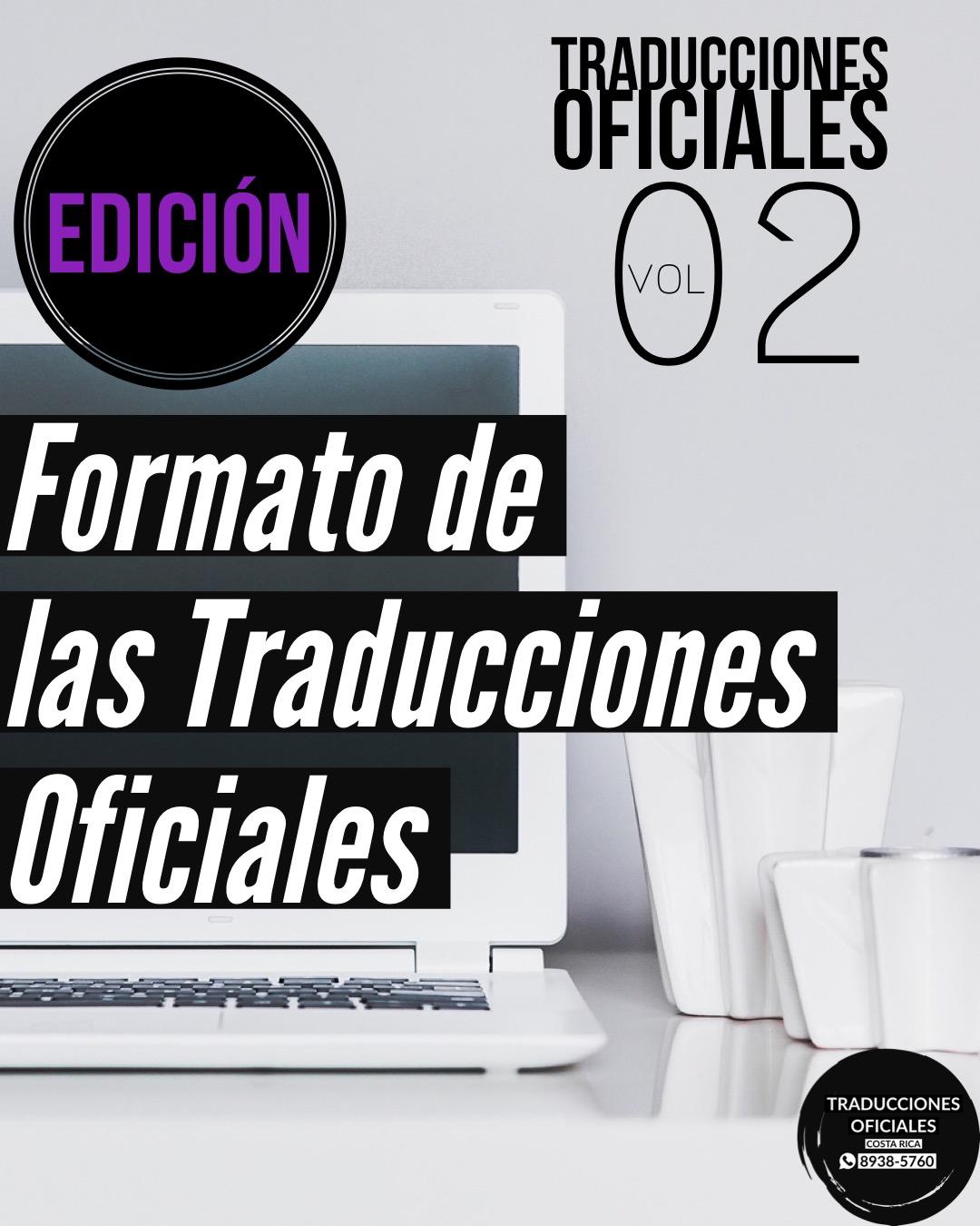 Formato de las Traducciones Oficiales en Costa Rica