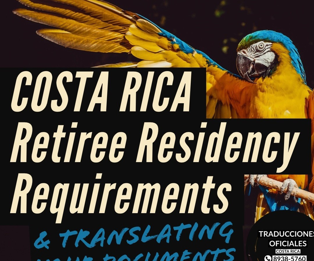Costa Rica Retiree Residency Requirements